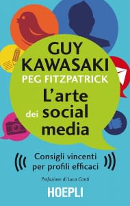 Copertina libro L'arte dei social media di Guy Kawasaki
