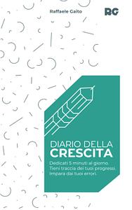 Copertina diario della crescita Raffaele Gaito