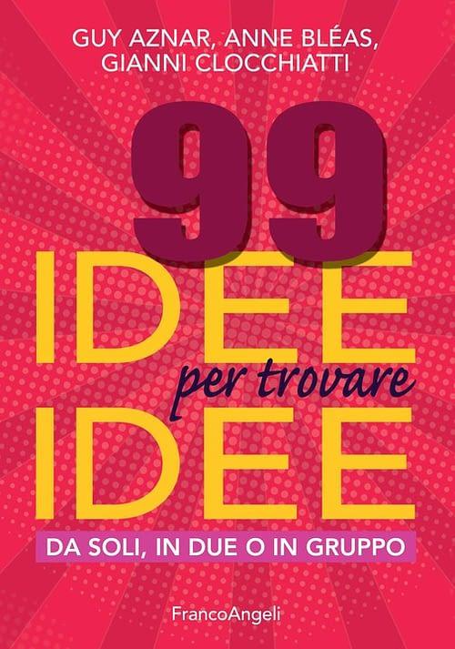 99 idee per generare idee