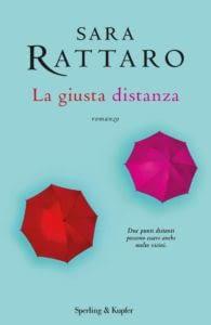 Copertina La giusta distanza Sara Rattaro