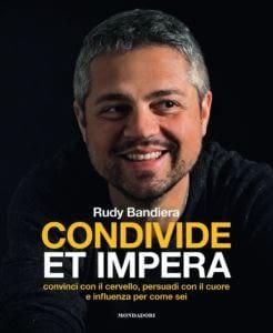 Condivide et impera   Rudy Bandiera   Mondadori