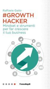 copertina Growth hacker Raffaele Gaito