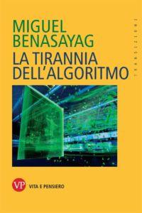 La tirannia dell'algoritmo